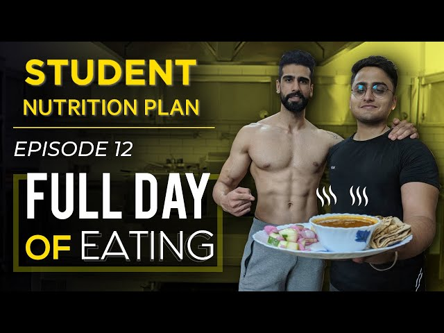 FULL DAY OF EATING for College/Hostel Students| Episode 12 - STUDENT TRANSFORMATION PLAN