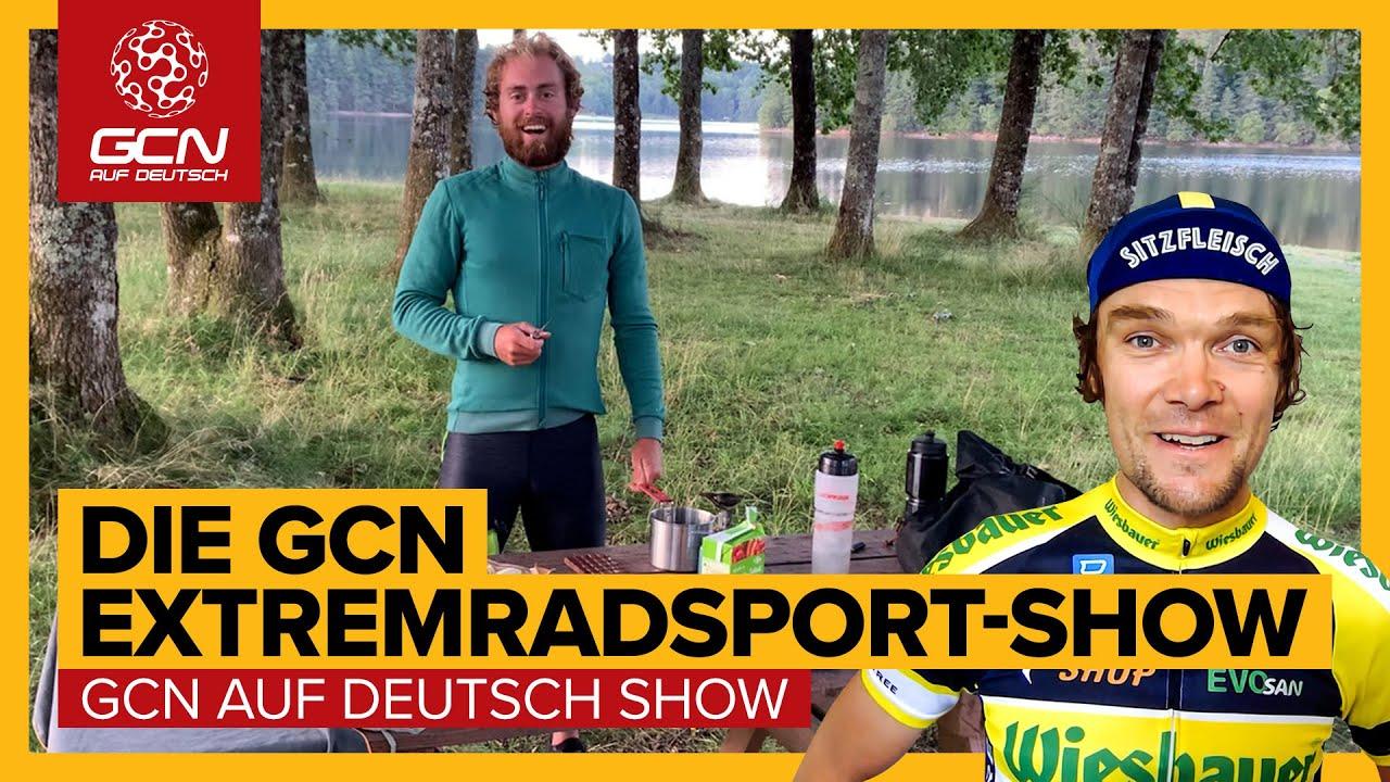 Weiter, härter, verrückter - Ultra Distance Ultra Endurance | GCN auf Deutsch Extremradsport Show 78