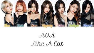 AOA (에이오에이) - Like A Cat (사뿐사뿐) Han/Rom/Eng Color Coded Lyri…