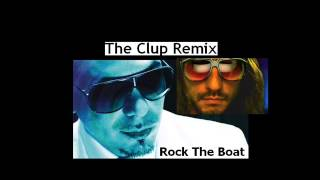 Pitbull Ft. Bob Sinclar - Rock The Boat The Clup Remix Prod By DJ Rayman 2012