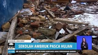Sekolah Ambruk Pasca Hujan  Redaksi Sore 131219