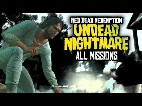 Red Dead Redemption: Undead Nightmare - All Missions Marathon