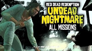 Red Dead Redemption: Undead Nightmare - The Movie - All Missions Marathon Walkthrough
