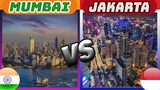 Mumbai vs Jakarta | India vs Indonesia (Two Largest Economies in South and South-East Asia)
