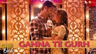 Ganna Te Gurh Surkhi Bindi Gurnam Bhullar Mp3 Song Download