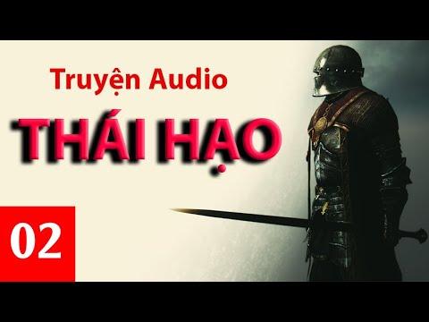THÁI HẠO - Tập 2 - Truyện Audio Tiên Hiệp