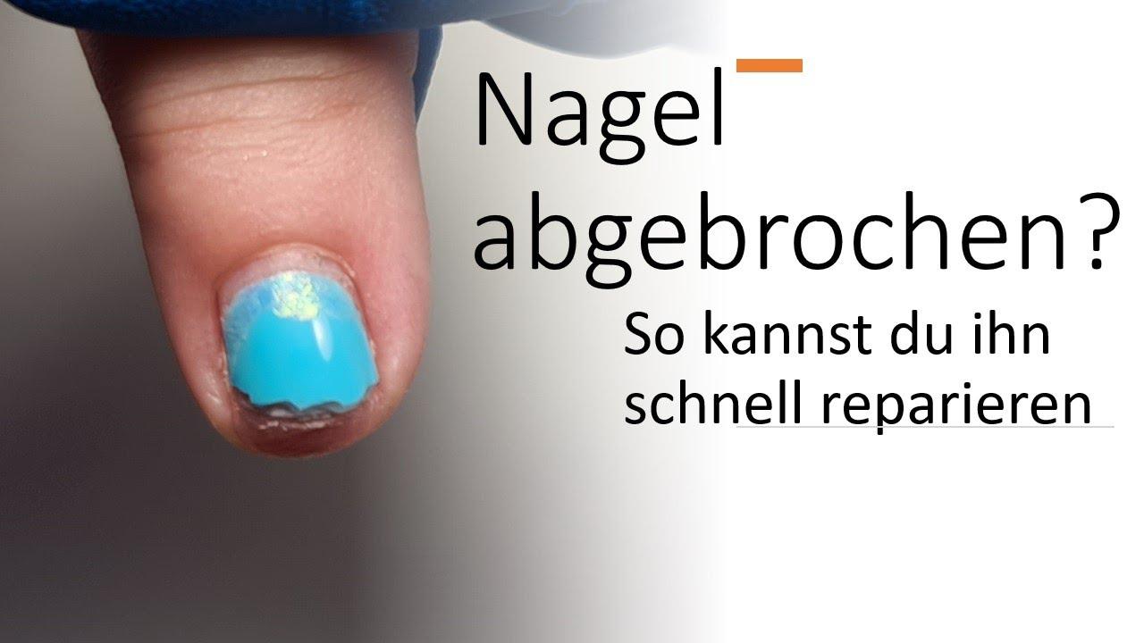 Was tun nagel abgebrochen gel Gel Nagel