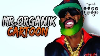 ULTRA HISTORIC NEWS!!! THE ADVENTURES OF MR. Organik