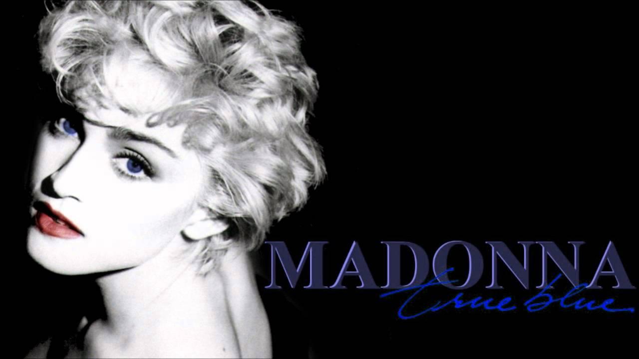 madonna 06 true blue youtube