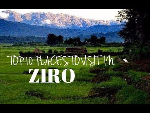 Top 10 Places to Visit in Ziro (Arunachal Pradesh)