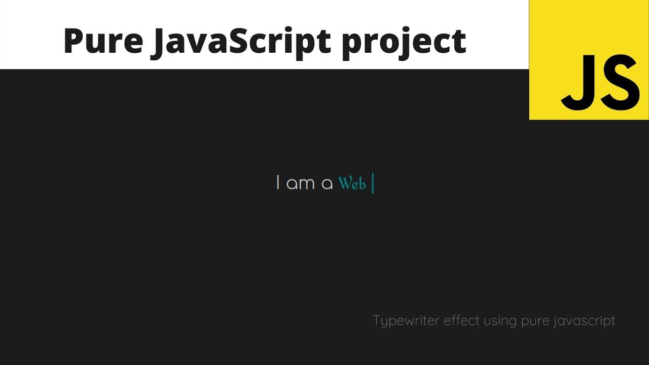 Typewriter Effect using Pure Vanilla JavaScript ( No Plugins Or Libraries )