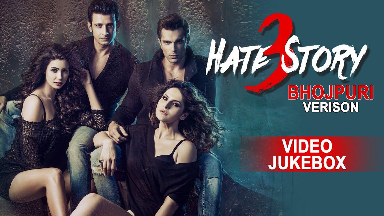 Download HATE STORY 3 [ Bhojpuri Flavour Video Songs Jukebox ]  Karan Singh Grover, Zareen Khan