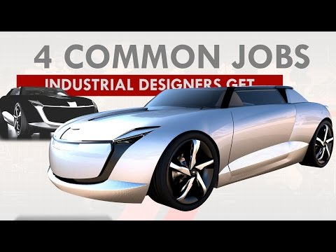 4 Common Jobs For Industrial Designers!
