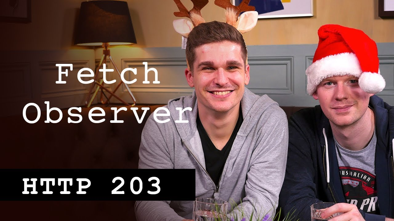 FetchObserver - HTTP203 Advent