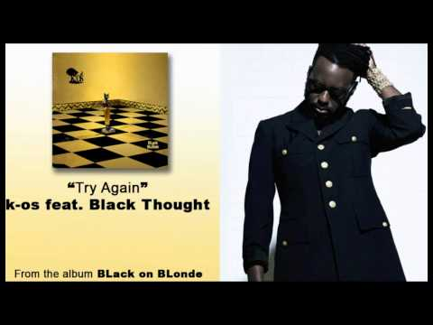 k-os feat. Black Thought - Try Again [Audio]