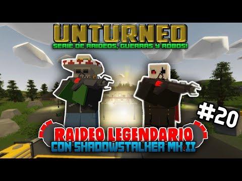 RAIDEO LEGENDARIO CON SHADOWSTALKER MK II | #20 | UNTURNED