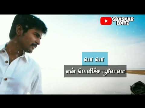 Tamil Whatsapp status Lyrics || ohh Min vettu naalil song || Siva Hits || GBaskar editz