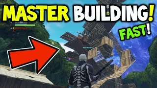 How to MASTER BUILDING SUPER FAST! (Get Good at Building) - Fortnite Battle Royale - Win More (LTM)