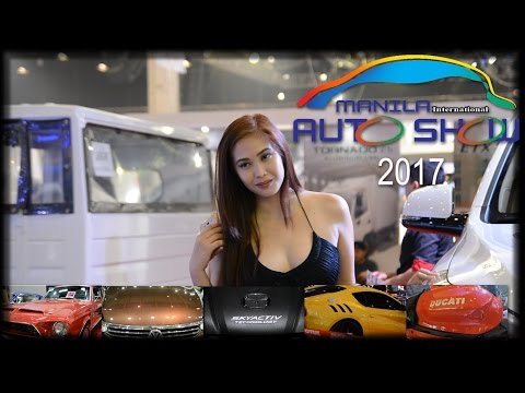 MANILA INTERNATIONAL AUTO SHOW | 2017「MIAS」