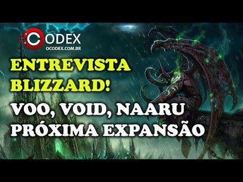 Blizzblizz - Entrevista com Devs de World of Warcraft! Retirada Voo, A Luz e Void, Próxima Expansão!
