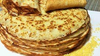 ПШЕННЫЕ БЛИНЧИКИ  Крестьянские. Старый рецепт.  Russian thin pancakes.