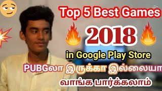 Top 5 Games Android in 2018 tamil | Android Games | New Games 2018