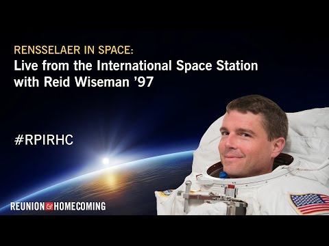 Rensselaer in Space: Live from the International Space Station with G. Reid Wiseman '97
