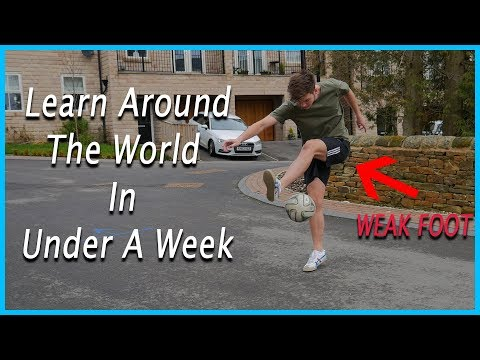 How To Do Around The World Soccer Trick With Weak Foot | Learnt In A Week