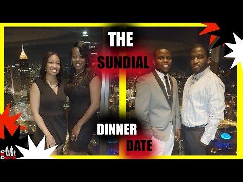 THE SUN DIAL DINNER DATE   ATLANTA TAKEOVER 3
