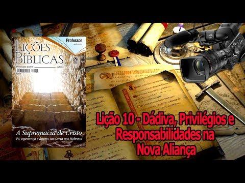 Lição 10: Dádiva, privilégios e responsabilidade da nova aliança - Pré-aula