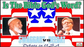Is The Bible God's Word - Reverend Jimmy Swaggart vs Sheikh Ahmed Deedat