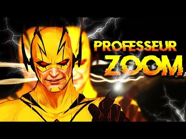PROFESSEUR ZOOM, le PUISSANT REVERSE FLASH !