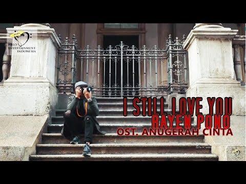 I STILL LOVE YOU OST  ANUGERAH CINTA - RAYEN PONO karaoke download ( tanpa vokal ) cover