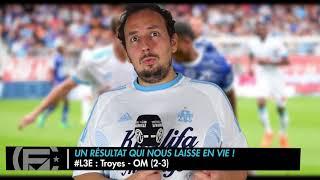 Troyes/OM (2-3) : Les 3 Enseignements du Match