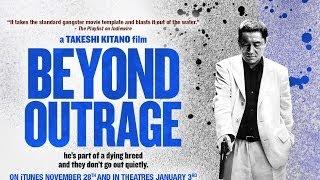 Action & Adventure - BEYOND OUTRAGE - TRAILER | Takeshi Kitano, Ryo Kase, Toshiyuki Nishida