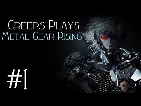Metal Gear Rising #1- HACKY-SLASHY-FUN! [Creeps Plays]