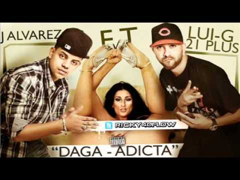 J Alvarez Ft. Lui-G 21 Plus - Daga Adicta | Audio Oficial