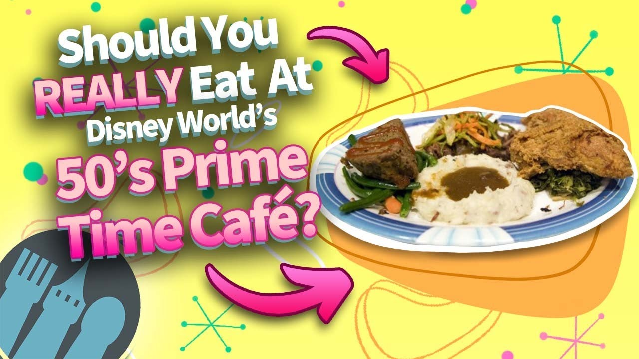 Should You REALLY Eat at Disney World's 50's Prime Time Cafe?
