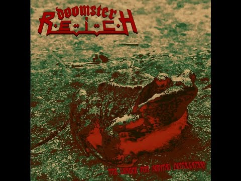 Doomster Reich - The League for Mental Distillation (Full Album 2014)