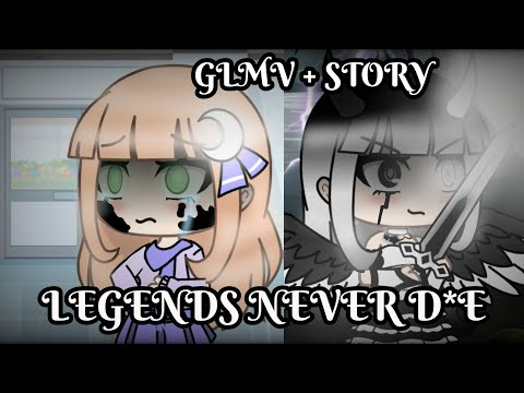 Legends Never Die ~ Gacha Life Music Video  Part 5 Of Dynasty // Thanks For 18k Subscribers!