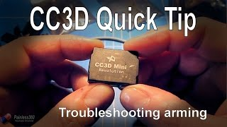 CC3D Quick Tip: Troubleshooting arming problems