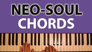 Neo Soul Chords for Beginners: Simple Principles for Voicing Them