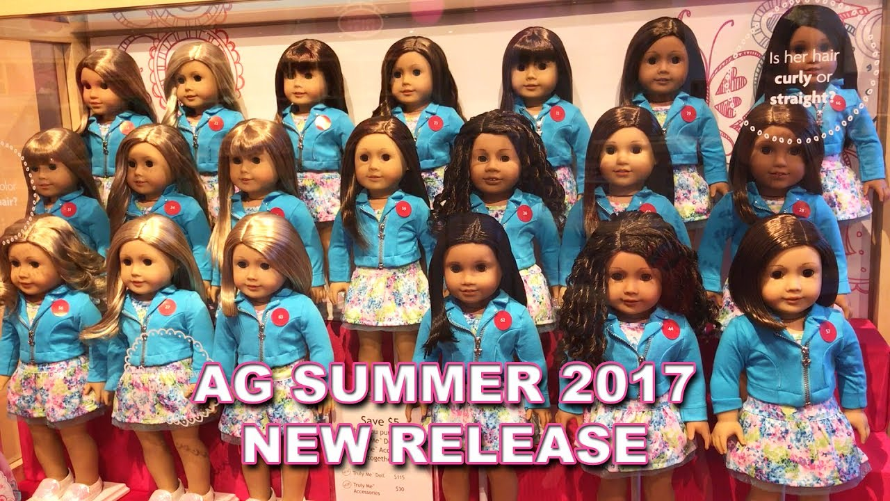 American Girl Summer 2017 New Release New Truly Me Grand