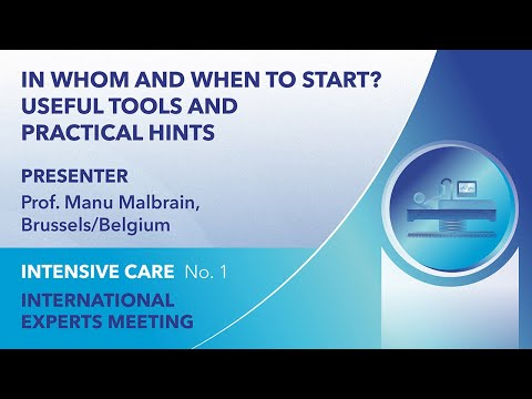 In whom and when to start? Useful tools and practical hints | Manu Malbrain | Webinar 1