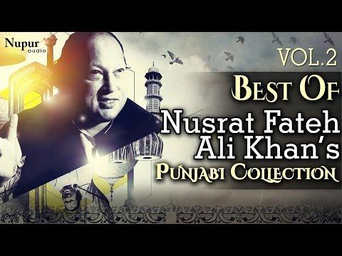 Best Of Nusrat Fateh Ali Khan   Evergreen Punjabi Qawwali Hits Collection Vol.2   Nupur Audio Mp3