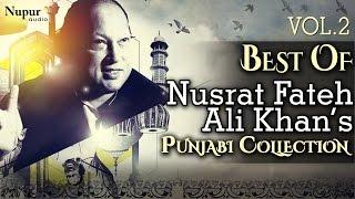 Best Of Nusrat Fateh Ali Khan | Evergreen Punjabi Qawwali Hits Collection Vol.2 | Nupur Audio