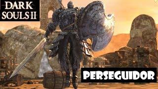 Dark Souls 2 guia: EL PERSEGUIDOR || Cómo matarlo y conseguir la armadura de Drangleic || Ep.10