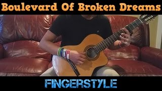 Boulevard Of Broken Dreams Guitar Cover Fingerstyle
