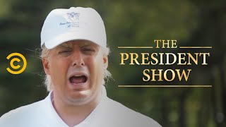 The Sport of the Deal: America Is Totally Great Again - The President Show - Comedy Central
