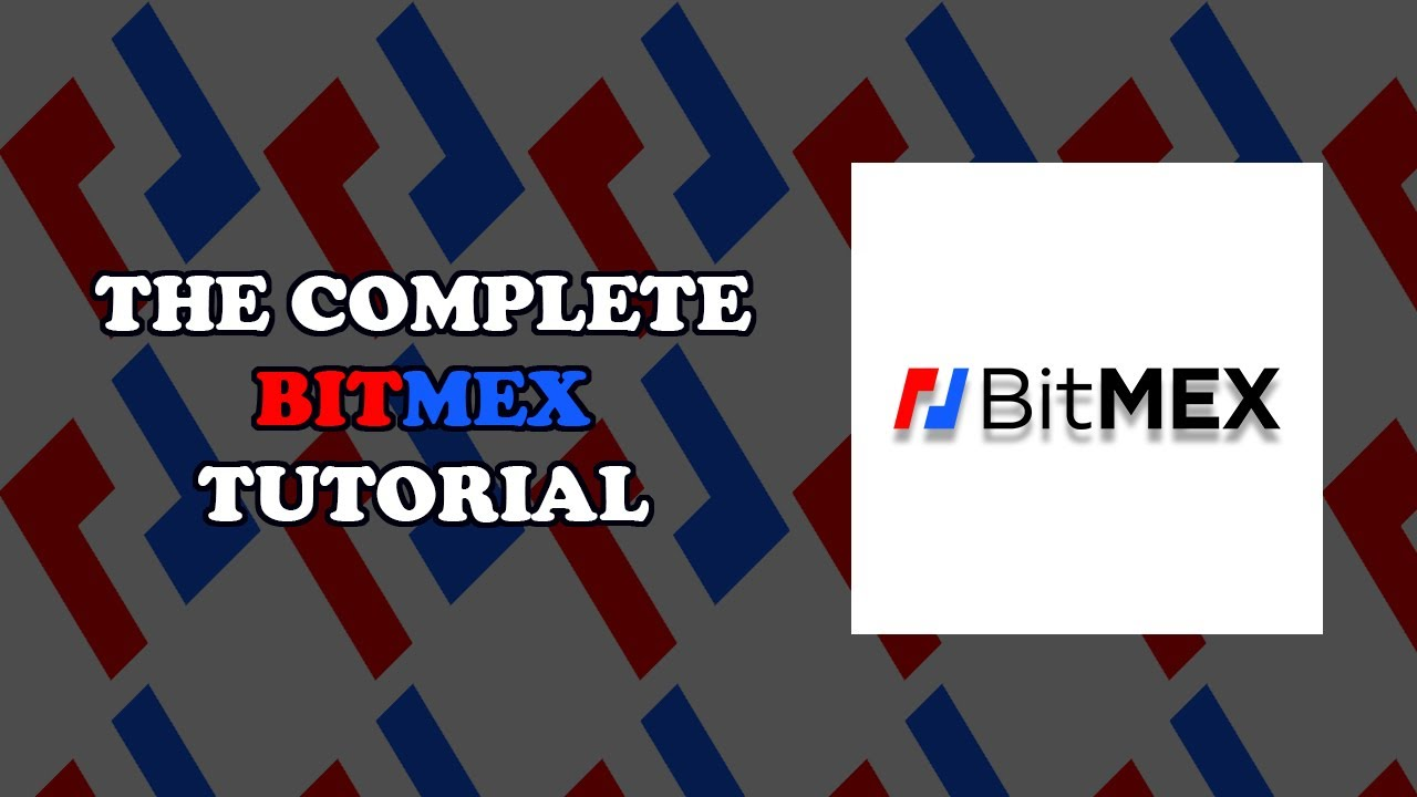 Complete Bitmex Tutorial - How to Create an Account and Start Trading on Bitmex